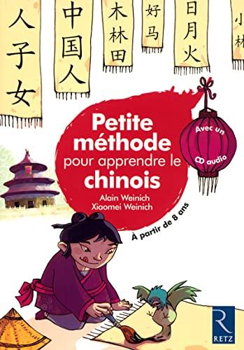 9782725625805: Petite méthode pour apprendre le chinois (1CD audio) (French Edition)
