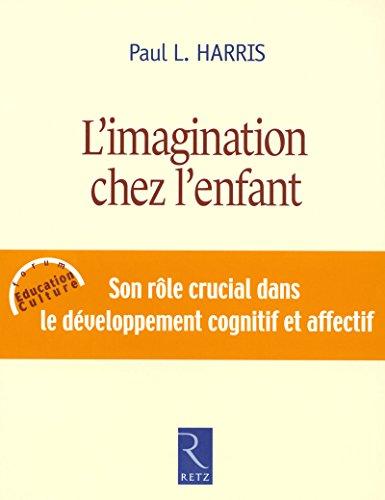 9782725625928: L'imagination chez l'enfant