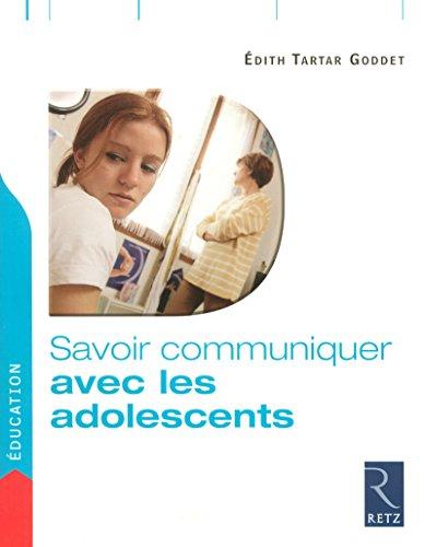 9782725625997: Savoir communiquer avec les adolescents
