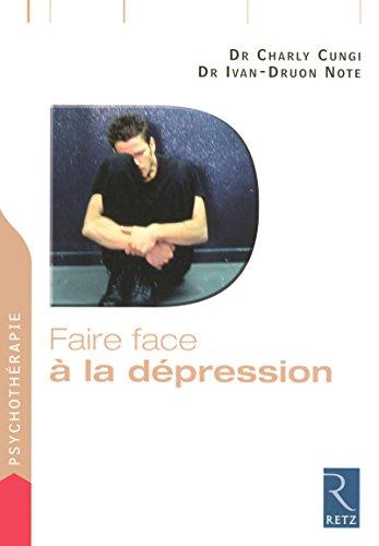 faire face à la dépression: Charly Cungi, Ivan-Druon Note