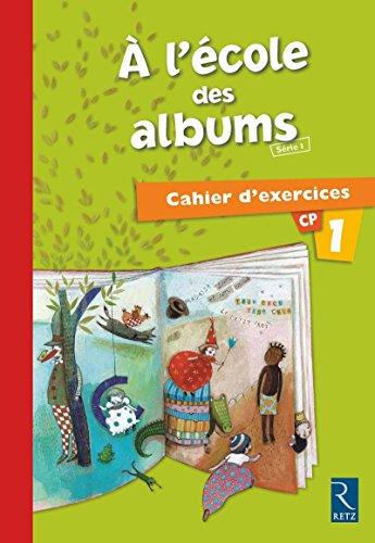 9782725626093: Méthode de lecture : A l'école des albums CP - Série 1