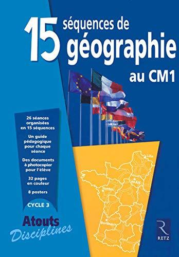 9782725626253: 15 Séquences de géographie au CM1