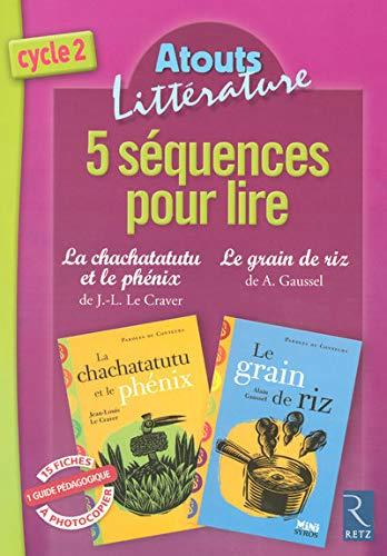 9782725626376: 5 sequences pour lire chachata (Atouts littérature)