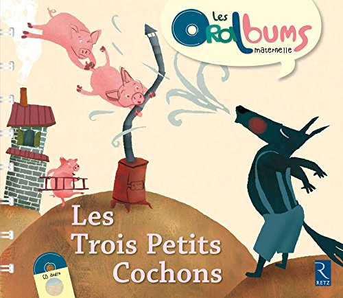 9782725626420: Oralbums: Les Trois Petits Cochons (Book + CD) (French Edition)