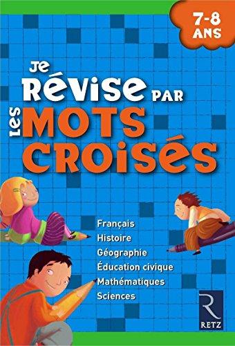 9782725627274: Je révise par les mots croisés (French Edition)