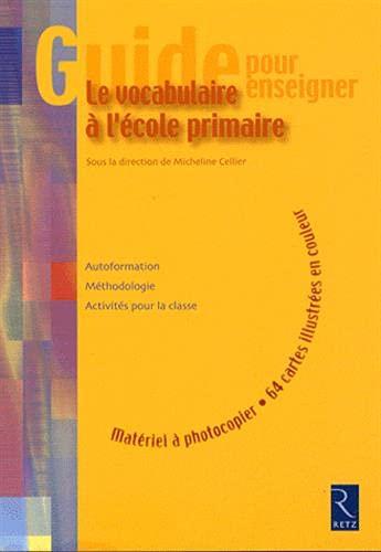 9782725627359: Le vocabulaire à l'école primaire