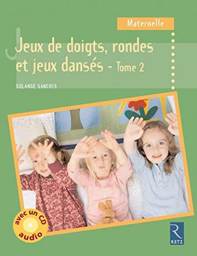 9782725627595: Jeux de doigts, rondes et jeux dansés : Volume 2 (1CD audio) (Pédagogie pratique)