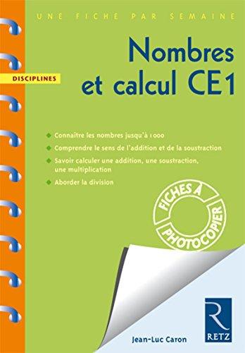 9782725627724: Nombres et calcul CE1 (Une fiche par semaine)
