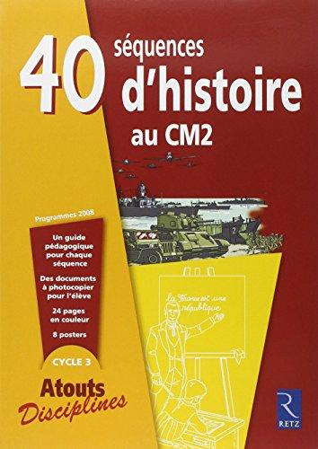 9782725628042: 40 séquences d'Histoire au CM2