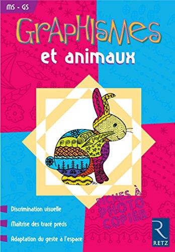 """""""graphismes et animaux ; moyenne et grande sections ; fiches à photocopier"""": ..."""