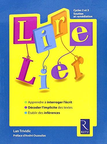 9782725628370: Lire Lier
