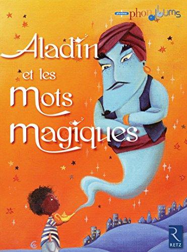 9782725628585: Aladin et les mots magiques : Grande section