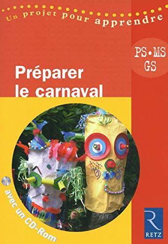 9782725628653: Pr�parer le carnaval PS, MS, GS (1C�d�rom)