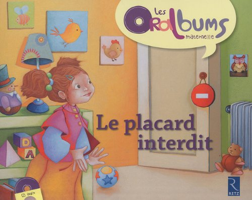 Oralbums: Le Placard Interdit (Book + CD) (French Edition): Chantal Tartare-Serrat
