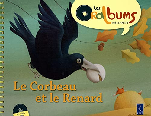 Le corbeau et le renard (1CD audio) (French Edition): Chantal Tartare-Serrat