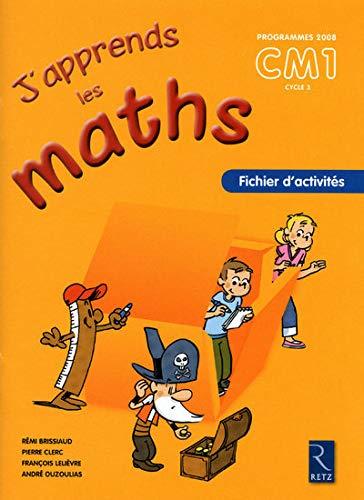 9782725629414: J'apprends les maths CM1 Programmes 2008 : Fichier d'activités