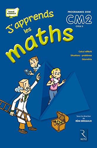 J'apprends maths CM2 manuel + fichier: Brissiaud, Remi ;