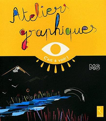 9782725629544: Ateliers graphiques MS (French Edition)