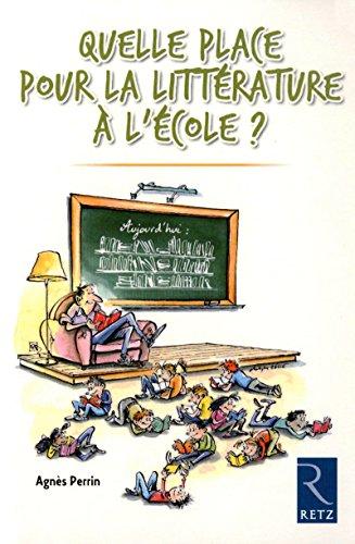 9782725629605: Quelle place pour la littérature à l'école ?