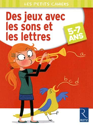 9782725629759: Des jeux avec sons et lettres (Les petits cahiers)