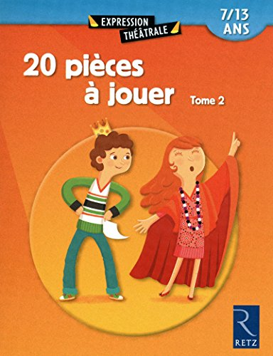 20 pièces à jouer - Tome 2: Jean-Luc Betron; Fanny