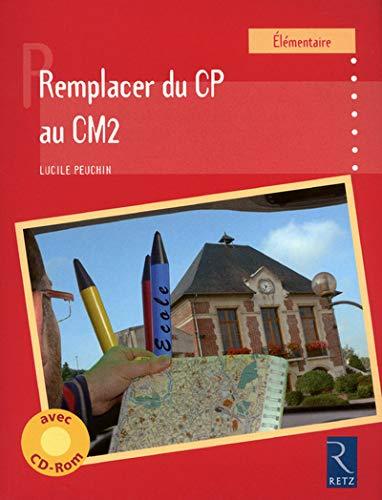 9782725630151: Remplacer du CP au CM2 (1Cédérom)