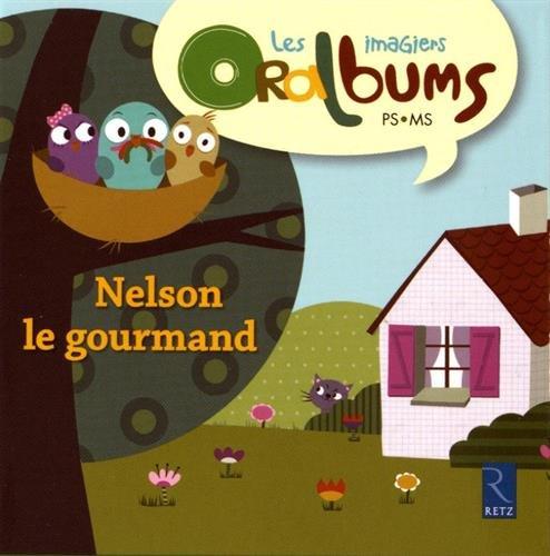 9782725630212: Nelson le Gourmand