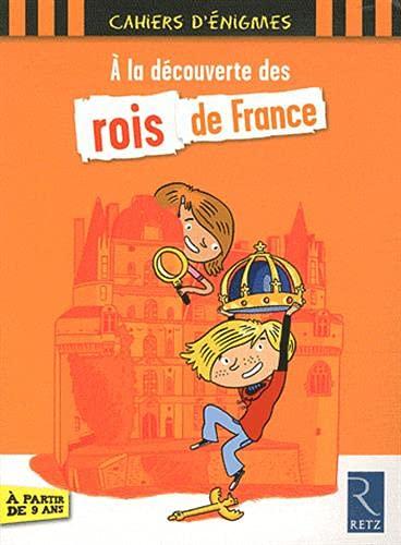 9782725630373: À la découverte des rois de France