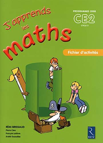 J'apprends les maths CE2: Pierre Clerc; François