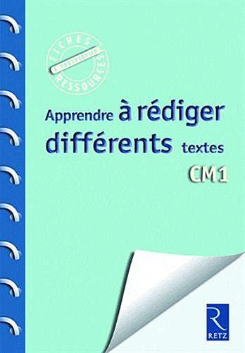 Apprendre à rédiger différents textes CM1: Christelle Chambon