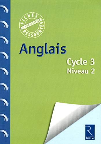 Anglais Cycle 3 Niveau 2 (1CD audio) (French Edition): Caron Jean-Luc
