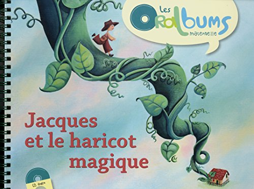 jacques et le haricot magique: Chantal Tartare-Serrat