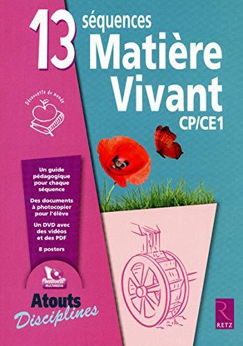 15 séquences ; matière et vivant ; CP-CE1: Vincent Bugeat