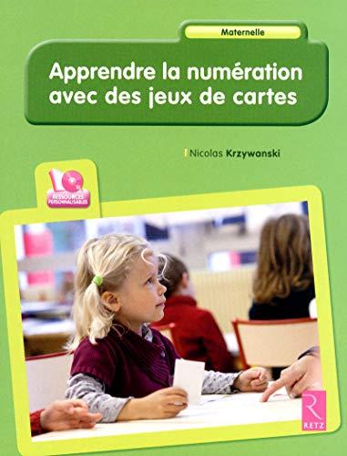 apprendre la numeration avec des jeux de cartes + cd: Nicolas Krzywanski