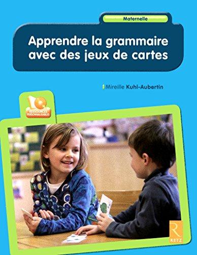 9782725631233: Apprendre la grammaire avec des jeux de cartes (1Cédérom) (Pédagogie pratique)