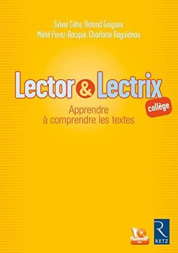 9782725631295: Lector et lectrix collège : Apprendre à comprendre les textes (1CD audio)