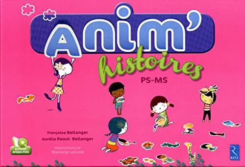 9782725631325: Anim'Histoires (French Edition)