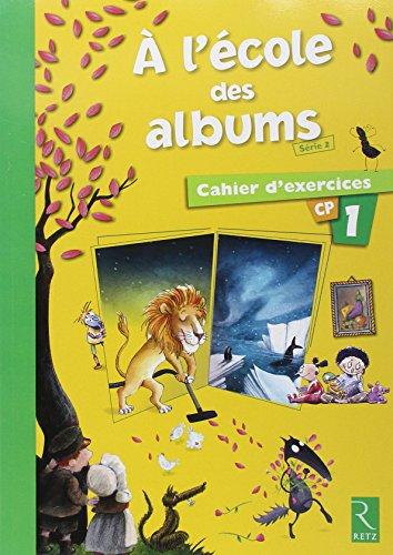 9782725631615: Méthode de lecture : A l'école des albums CP - Série 2
