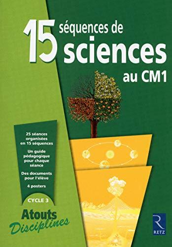 9782725631660: 15 séquences de sciences au CM1