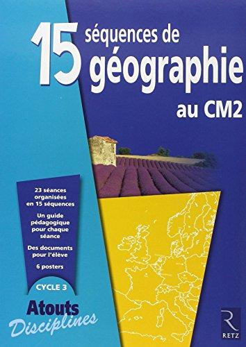 9782725631691: 15 séquences de géographie au CM2