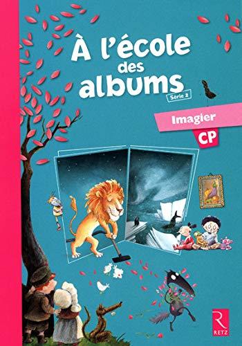 A l'Ecole des Albums CP V2 Imagier: Karine Gros, Sophie Warnet, Sylvie Girard