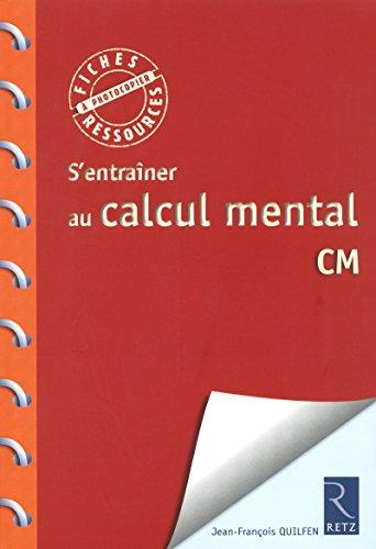 Calcul mental CM: Jean-Fran�ois Quilfen