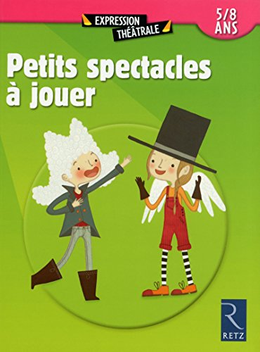 9782725632254: Petits spectacles a jouer