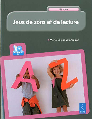 Jeux de sons et de lecture (+ CD-Rom): Marie-Louise Winninger
