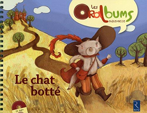 Le Chat botté (+ CD audio): Ana�s Ruch, Virginie Le Roy