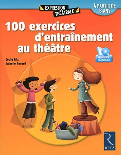 9782725632933: 100 exercices d'entraînement au théâtre (1DVD) (Expression théâtrale)