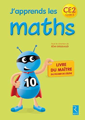 J'apprends les maths CE2: François Lelièvre; Pierre