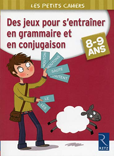 9782725633725: Des jeux pour s'entraîner en grammaire et en conjugaison, 8-9 ans