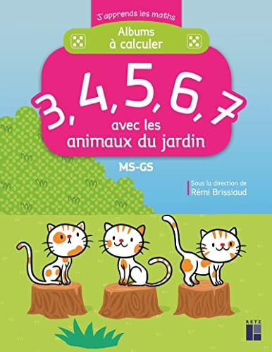 9782725633770: 3, 4, 5, 6, 7 avec les animaux du jardin