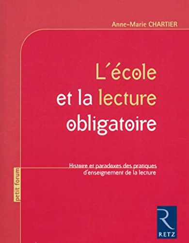 9782725633848: L'Ecole Et La Lecture Obligatoire
